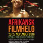 Afrikansk filmhelg på Reflexen i Kärrtorp 26-27 nov 2016.